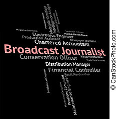 Broadcast Journalist Represents Lobby Correspondent And...
