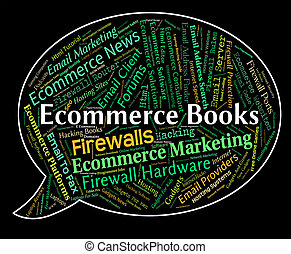 Ecommerce Books Means Web Text And Internet - Ecommerce...