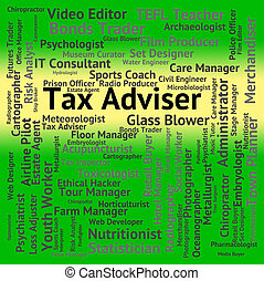 Tax Adviser Represents Employee Occupations And Irs - Tax...