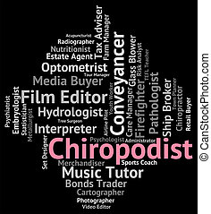 Chiropodist Job Indicates Doctor Employment And Position -...
