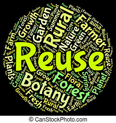 Reuse Word Shows Go Green And Recycled - Reuse Word...