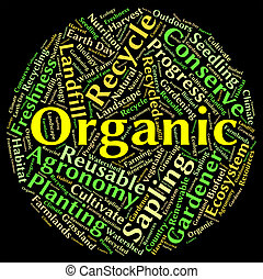 orgánico, palabra, medios, natural, sano, y,...