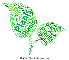 Plants Word Shows Text Botany And Foilage - Plants Word...