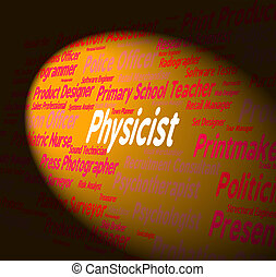 Physicist Job Represents Prober Employee And Hire -...