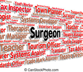 Surgeon Job Represents General Practitioner And Md - Surgeon...