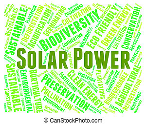 Solar Power Shows Energy Source And Electricity - Solar...