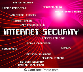 Internet Security Indicates World Wide Web And Word -...