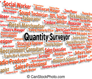 Quantity Surveyor Shows Employment Measurer And Words -...
