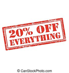 20% Off Everything - Grunge rubber stamp with text 20% Off...