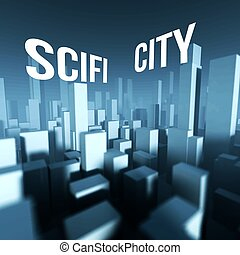 Scifi city in 3d model of downtown, Architectural creative concept