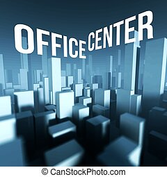 Office center in 3d model of city downtown, Architectural creative concept