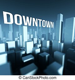 Downtown in 3d model of city, Architectural creative concept