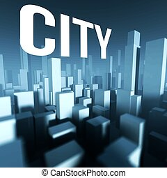 City in 3d model of downtown, Architectural creative concept