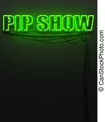 Neon glowing sign with word Pip Show, copyspace - Neon...