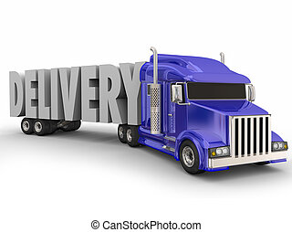 Delivery Word Truck Hauling Products Transportation Shipment...