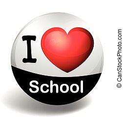 I love school on round badge