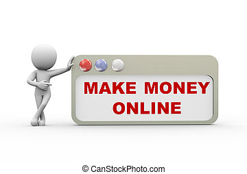 3d man with make money online browser