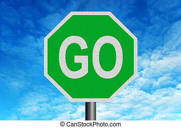 Go Sign with Blue Sky - A green and white reflective...