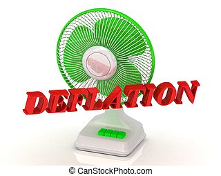 DEFLATION- Green Fan propeller and bright color letters on a...
