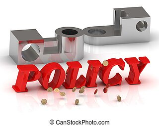 POLICY- inscription of red letters and silver details on...