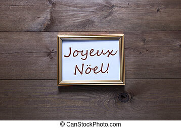 Golden Picture Frame With Joyeux Noel Merry Christmas - One...