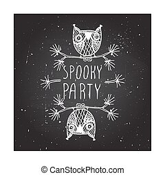 Spooky party on chalkboard background - Spooky party -...