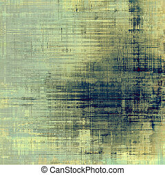 Old, grunge background or ancient texture With different...