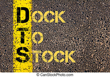 Business Acronym DTS as DOCK TO STOCK