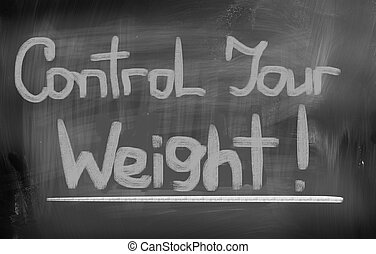 Control Your Weight Concept
