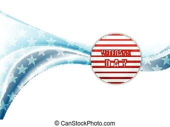 Veterans Day design. Wavy background