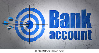 Money concept: target and Bank Account on wall background -...