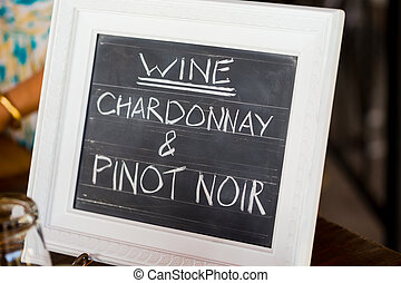 Chardonnay and Pinot Noir Wine Sign - Sign showing the wine...