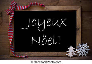 Chalkboard With Decoration Joyeux Noel Mean Merry Christmas...
