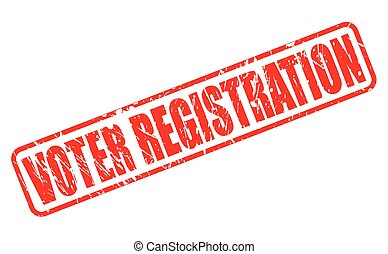 VOTER REGISTRATION red stamp text on white