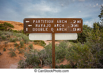 Partition and Navajo Arch Sign - Sign on the Devils Garden...