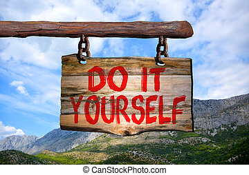 Do it yourself sign with blurred background