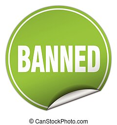 banned round green sticker isolated on white