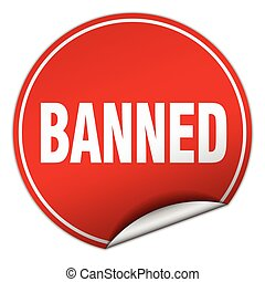 banned round red sticker isolated on white