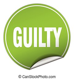 guilty round green sticker isolated on white