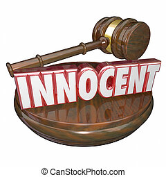 Innocent Not Guilty Judge Gavel Trial Verdict Acquital -...