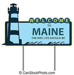 Stand Welcome to Maine - Road Stand Welcome to Maine, the...