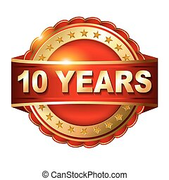 10 years anniversary golden label with ribbon Vector...