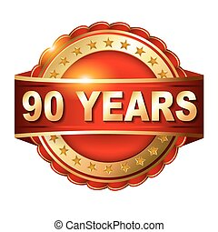 90 years anniversary golden label with ribbon. Vector...