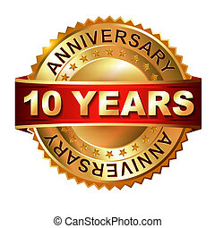 10 years anniversary golden label with ribbon Vector eps 10...