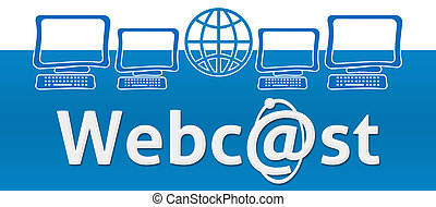 Webcast With Globe And Screen - Webcast concept image with...