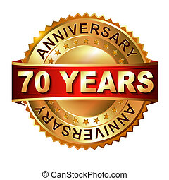 70 years anniversary golden label with ribbon. Vector...