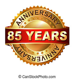 85 years anniversary golden label with ribbon. Vector...
