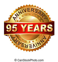 95 years anniversary golden label with ribbon. Vector...