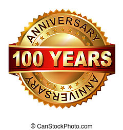 100 years anniversary golden label with ribbon Vector...