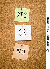 Yes or no - YES OR NO written on red white and green post...